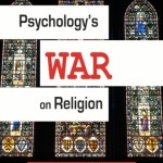 Psychololgy's War on Religion
